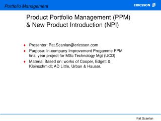 Product Portfolio Management (PPM) 	& New Product Introduction (NPI)