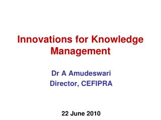 Innovations for Knowledge Management