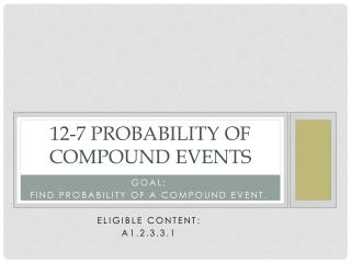 12 -7 Probability of Compound Events