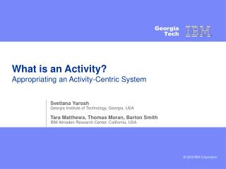What is an Activity? Appropriating an Activity-Centric System