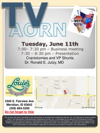 Tuesday,  June 11th  7:00– 7:30 pm – Business meeting 7:30 – 8:30 pm – Presentation