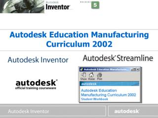 Autodesk Education Manufacturing Curriculum 2002