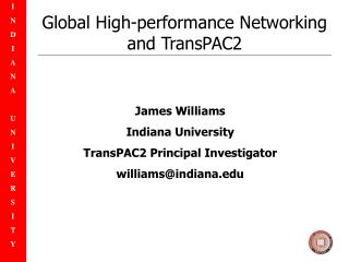 Global High-performance Networking and TransPAC2