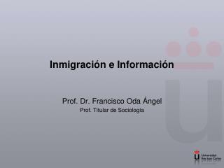 Inmigración e Información