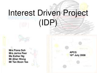 Interest Driven Project (IDP)