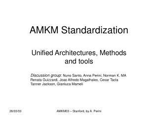 AMKM Standardization
