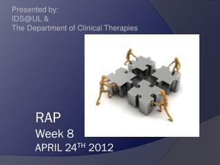 RAP  Week 8 April 24 th 2012