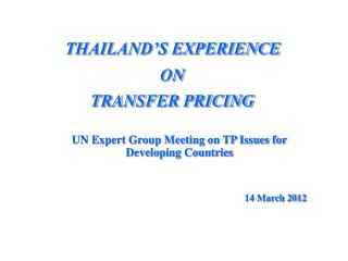 THAILAND'S EXPERIENCE  ON  TRANSFER PRICING