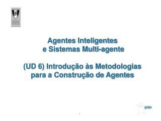 Criação de Software baseado em Agentes
