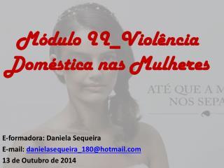 Módulo  II_Violência  Doméstica nas Mulheres