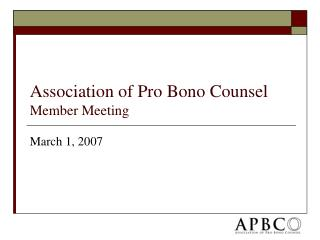 Association of Pro Bono Counsel Member Meeting