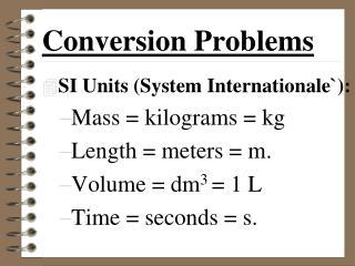 Conversion Problems