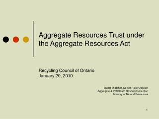 Aggregate Resources Trust under the Aggregate Resources Act