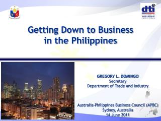 GREGORY L. DOMINGO Secretary Department of Trade and Industry