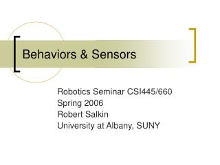 Behaviors & Sensors