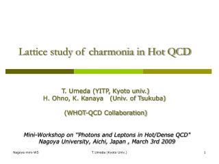 Lattice study of charmonia in Hot QCD