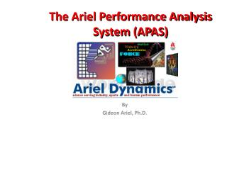 The Ariel Performance Analysis System (APAS)