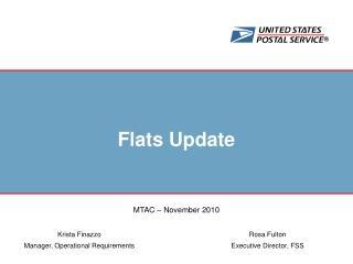 Flats Update