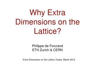 Why Extra Dimensions on the Lattice?