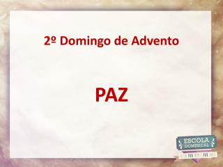 2�  Domingo de  Advento PAZ
