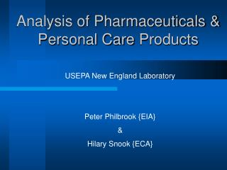 Analysis of Pharmaceuticals & Personal Care Products