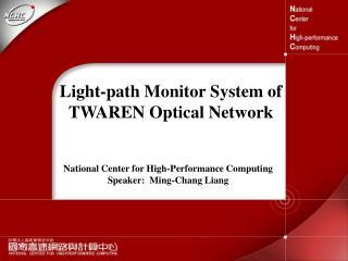 Light-path Monitor System of TWAREN Optical Network
