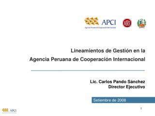 Lineamientos de Gestión en la Agencia Peruana de Cooperación Internacional