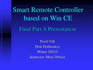 Smart Remote Controller based on Win CE