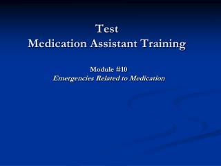Test  Medication Assistant Training