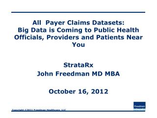 StrataRx John Freedman MD MBA October 16, 2012