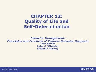 CHAPTER 12: Quality of Life and  Self-Determination