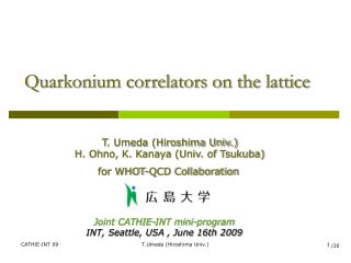 Quarkonium correlators on the lattice