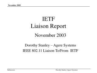 IETF  Liaison Report