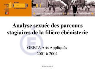 Analyse sexuée des parcours    stagiaires de la filière ébénisterie