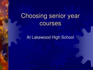Choosing senior year courses