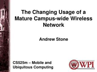 The Changing Usage of a Mature Campus-wide Wireless Network