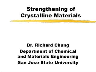Strengthening of Crystalline Materials
