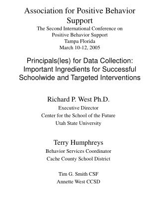 Richard P. West Ph.D. Executive Director Center for the School of the Future Utah State University