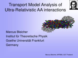 Transport Model Analysis of  Ultra-Relativistic AA interactions
