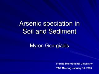 Arsenic speciation in  Soil and Sediment