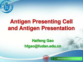 Antigen Presenting Cell and Antigen Presentation