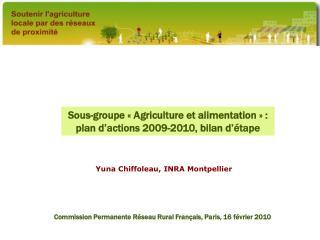 Sous-groupe «Agriculture et alimentation» : plan d'actions 2009-2010, bilan d'étape