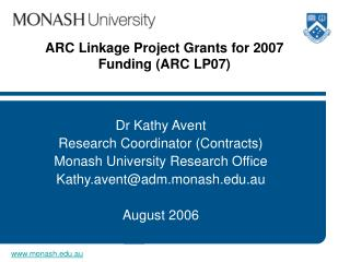 ARC Linkage Project Grants for 2007 Funding (ARC LP07)