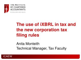 The use of iXBRL in tax and the new corporation tax filing rules