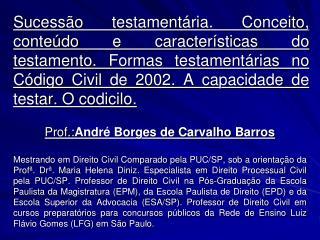 Prof.: Andr� Borges de Carvalho Barros