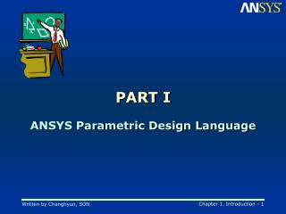 PART I ANSYS Parametric Design Language