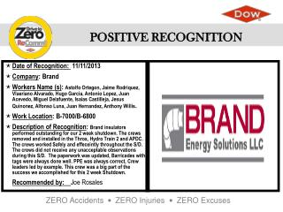 Date of  Recognition :   11/11/2013 Company :  Brand