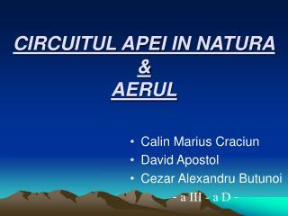 CIRCUITUL APEI IN NATURA & AERUL