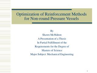 Optimization of Reinforcement Methods for Non-round Pressure Vessels