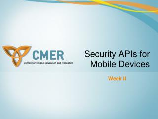 Security APIs for Mobile Devices